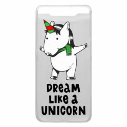 Чехол для Samsung A80 Dream like a unicorn
