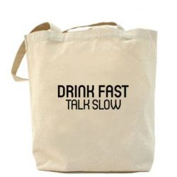 Купить Сумка Drink fast, talk slow, FatLine