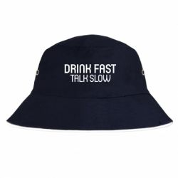 Панама Drink fast, talk slow