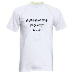 Чоловіча спортивна футболка Друзі не брешуть Дуже дивні справи