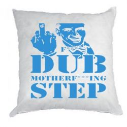 Подушка Dub Step mother***ng - FatLine