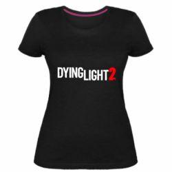 Жіноча стрейчева футболка Dying Light 2 logo