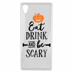 Чехол для Sony Xperia X Eat Drink and be Scary - FatLine