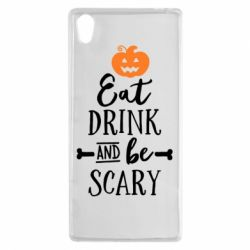 Чехол для Sony Xperia Z5 Eat Drink and be Scary - FatLine