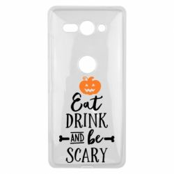 Чехол для Sony Xperia XZ2 Compact Eat Drink and be Scary - FatLine