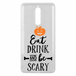 Чехол для Nokia 8 Eat Drink and be Scary - FatLine
