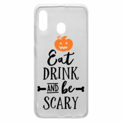 Чохол для Samsung A30 Eat Drink and be Scary