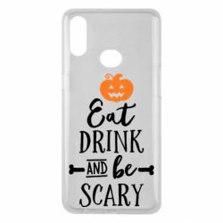 Чохол для Samsung A10s Eat Drink and be Scary