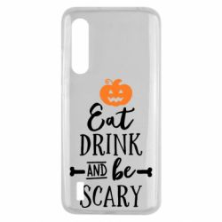 Чохол для Xiaomi Mi9 Lite Eat Drink and be Scary