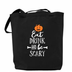 Сумка Eat Drink and be Scary - FatLine