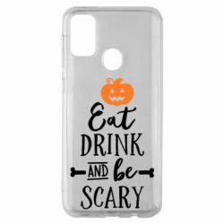 Чохол для Samsung M30s Eat Drink and be Scary