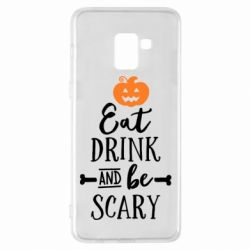 Чехол для Samsung A8+ 2018 Eat Drink and be Scary - FatLine