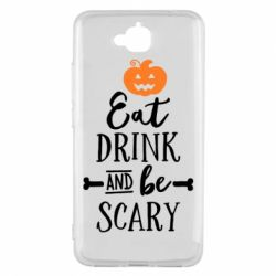 Чехол для Huawei Y6 Pro Eat Drink and be Scary - FatLine