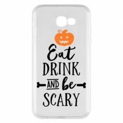 Чехол для Samsung A7 2017 Eat Drink and be Scary - FatLine