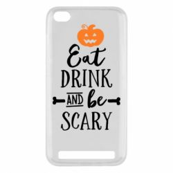 Чехол для Xiaomi Redmi 5a Eat Drink and be Scary - FatLine