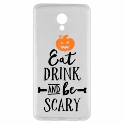 Чехол для Meizu M5 Note Eat Drink and be Scary - FatLine