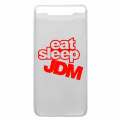 Чехол для Samsung A80 Eat sleep JDM
