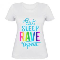 Жіноча футболка Eat, sleep, RAVE, repeat
