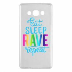 Чохол для Samsung A7 2015 Eat, sleep, RAVE, repeat