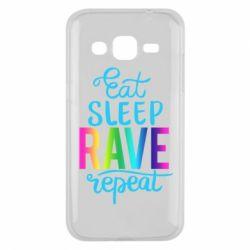 Чохол для Samsung J2 2015 Eat, sleep, RAVE, repeat