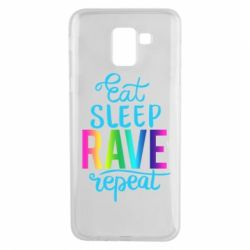 Чохол для Samsung J6 Eat, sleep, RAVE, repeat