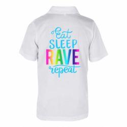 Дитяча футболка поло Eat, sleep, RAVE, repeat