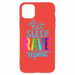 Чохол для iPhone 11 Pro Max Eat, sleep, RAVE, repeat