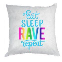 Подушка Eat, sleep, RAVE, repeat
