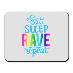 Килимок для миші Eat, sleep, RAVE, repeat
