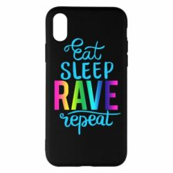 Чохол для iPhone X/Xs Eat, sleep, RAVE, repeat