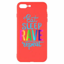 Чохол для iPhone 7 Plus Eat, sleep, RAVE, repeat