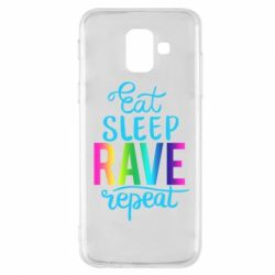Чохол для Samsung A6 2018 Eat, sleep, RAVE, repeat