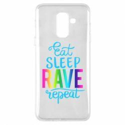 Чохол для Samsung A6+ 2018 Eat, sleep, RAVE, repeat
