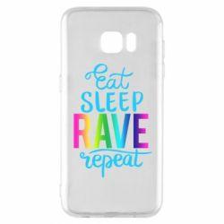 Чохол для Samsung S7 EDGE Eat, sleep, RAVE, repeat