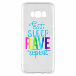 Чохол для Samsung S8 Eat, sleep, RAVE, repeat