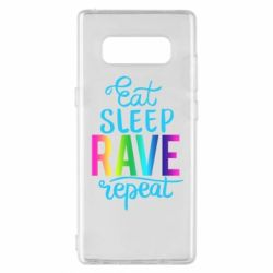 Чохол для Samsung Note 8 Eat, sleep, RAVE, repeat