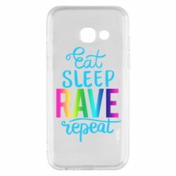 Чохол для Samsung A3 2017 Eat, sleep, RAVE, repeat