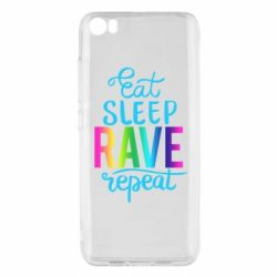 Чохол для Xiaomi Mi5/Mi5 Pro Eat, sleep, RAVE, repeat