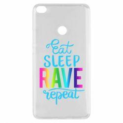Чохол для Xiaomi Mi Max 2 Eat, sleep, RAVE, repeat