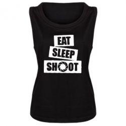 Женская майка Eat, sleep, shoot
