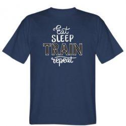 Чоловіча футболка Eat, sleep, TRAIN, repeat