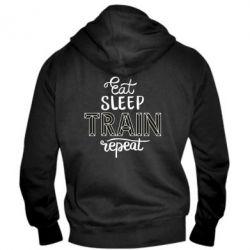 Чоловіча толстовка на блискавці Eat, sleep, TRAIN, repeat