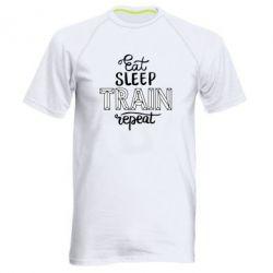 Чоловіча спортивна футболка Eat, sleep, TRAIN, repeat