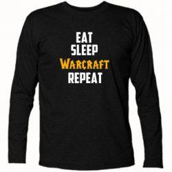 Футболка с длинным рукавом Eat sleep Warcraft repeat