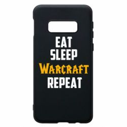 Чехол для Samsung S10e Eat sleep Warcraft repeat