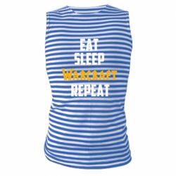 Майка-тельняшка Eat sleep Warcraft repeat