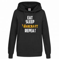 Женская толстовка Eat sleep Warcraft repeat