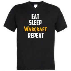 Мужская футболка  с V-образным вырезом Eat sleep Warcraft repeat