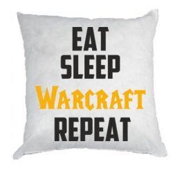 Подушка Eat sleep Warcraft repeat
