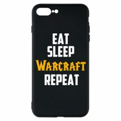 Чехол для iPhone 7 Plus Eat sleep Warcraft repeat